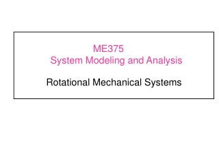 ME375	 System Modeling and Analysis