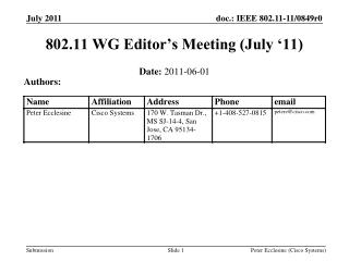 802.11 WG Editor's Meeting (July '11)