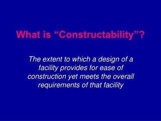 """What is """"Constructability""""?"""