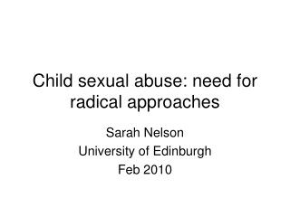 Child sexual abuse: need for radical approaches