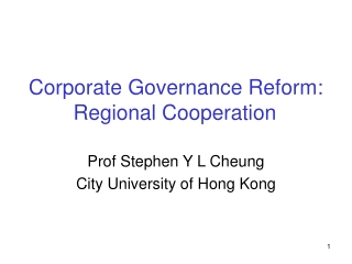 Corporate Governance Reform: Regional Cooperation