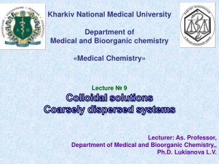Kharkiv National Medical  University Department  of  Medical  and B ioorganic  chemistry