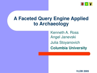 A Faceted Query Engine Applied to Archaeology