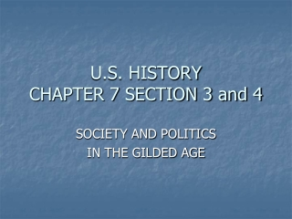 U.S. HISTORY CHAPTER 7 SECTION 3 and 4