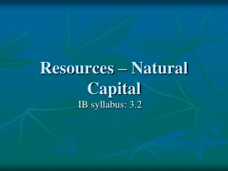Resources – Natural Capital