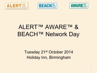 ALERT™ AWARE™ & BEACH™ Network Day