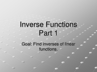 Inverse Functions Part 1