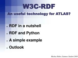 W3C-RDF An useful technology for ATLAS?