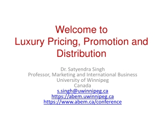 Welcome to Luxury Pricing, Promotion and Distribution