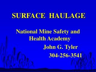 SURFACE  HAULAGE