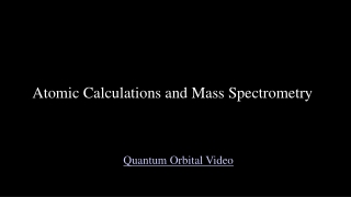 Atomic Calculations and Mass Spectrometry