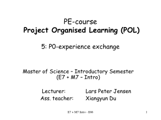 PE-course Project Organised Learning (POL) 5: P0-experience exchange