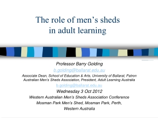 The role of men's sheds  in adult learning