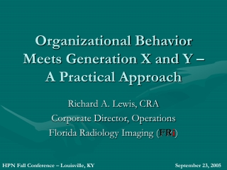 Organizational Behavior Meets Generation X and Y – A Practical Approach