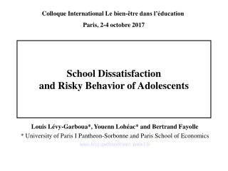 School Dissatisfaction and Risky Behavior of Adolescents