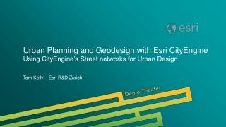 Urban Planning and Geodesign with Esri CityEngine