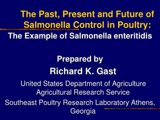 The Past, Present and Future of Salmonella Control in Poultry: