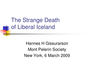 The Strange Death  of Liberal Iceland