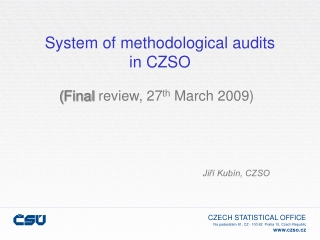 System of methodological audits in CZSO
