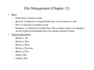 File Management (Chapter 12)