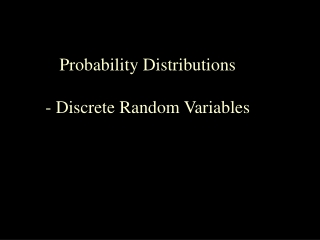 Probability Distributions - Discrete Random Variables Outcomes and Events