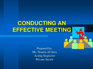 CONDUCTING AN EFFECTIVE MEETING