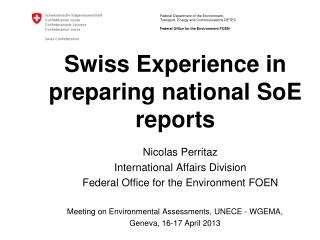 Swiss Experience in preparing national SoE reports