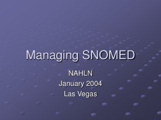 Managing SNOMED