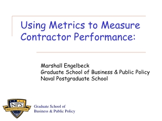 Using Metrics to Measure  Contractor Performance: