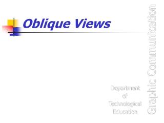 Oblique Views