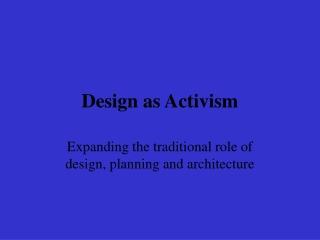 Design as Activism