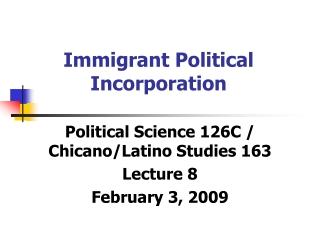 Immigrant Political Incorporation