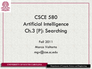 CSCE 580 Artificial Intelligence Ch.3 [P]: Searching