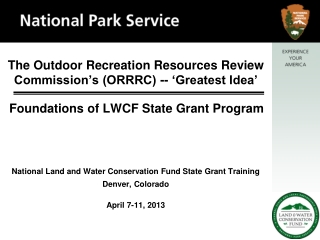 The Outdoor Recreation Resources Review Commission's (ORRRC) -- 'Greatest Idea'