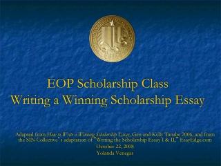 EOP Scholarship Class Writing a Winning Scholarship Essay