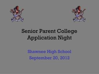 Senior Parent College Application Night