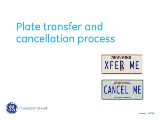 Plate transfer and cancellation process