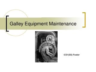 Galley Equipment Maintenance