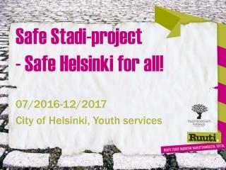 Safe Stadi-project - Safe Helsinki for all!