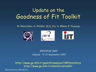 Update on the Goodness of Fit Toolkit