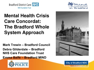 Mental Health Crisis Care Concordat: The Bradford Whole System Approach