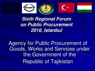 Sixth Regional Forum on Public Procurement 2010,  Istanbul