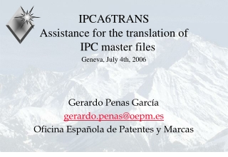 IPCA6TRANS Assistance for the translation of IPC master files Geneva, July 4th, 2006