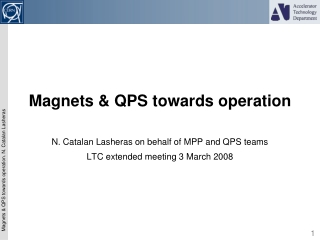 Magnets & QPS towards operation
