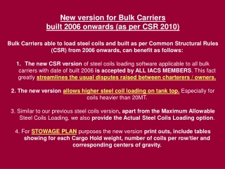 New version for Bulk Carriers  built 2006 onwards (as per CSR 2010)