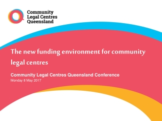 The new funding environment for community legal centres