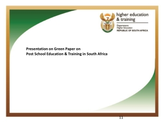 Presentation on Green Paper on  Post School Education & Training in South Africa