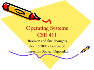 Operating Systems CSE 411