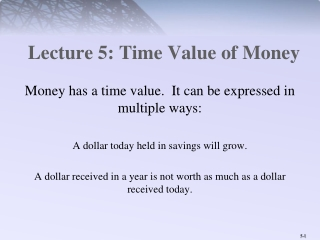 Lecture 5: Time Value of Money