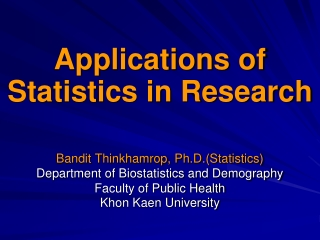 Applications of Statistics in Research